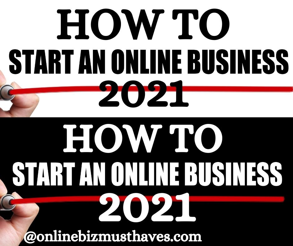 How to Start an Online Business 2021