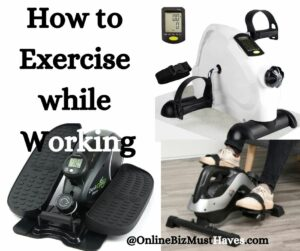 How to Exercise while Working