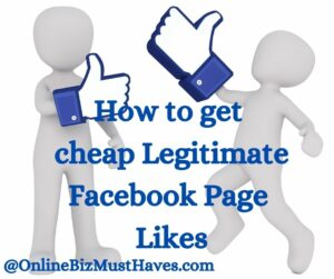 How to get Cheap Legitimate Facebook Page Likes