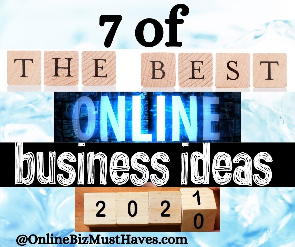 7 od the best business ideas 2021